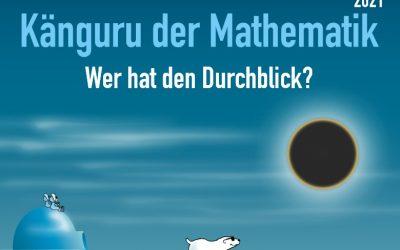 Der Känguru-Wettbewerb 2021 steht vor der Tür: Bald kann in Mathe wieder geknobelt werden!